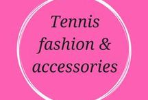 Tennis Fashion & Accessories for Women Over 50 / Tennis apparel and accessories for women over 50