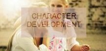 Character Development /  Character Development Ideas for your story.