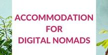 ✺ Accommodation for Digital Nomads ✺