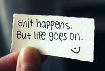 Life goes on / by Josie Wosie