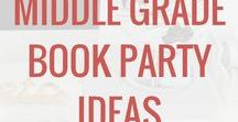 Middle Grade Book Party Ideas / Middle grade books and literature. Ideas to get kids reading and loving it! Book parties and activities.