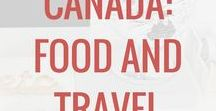Canada: Food & Travel / Canada travel: tips, food, and ideas. Destinations and family travel, travel with kids, and other activities in Canada.