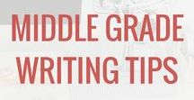 Middle Grade Writing Tips / Great ideas for practicing and improving writing skills, specifically geared to upper elementary and middle grades.