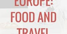 Europe: Food & Travel / Europe travel: tips, food, and ideas. Destinations and family travel, travel with kids, and other activities in Europe.
