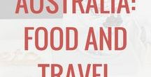 Australia: Food & Travel / Australia travel: tips, food, and ideas. Destinations in Australia for families and travel with kids.
