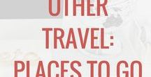 Other Travel: Places to Go / Places to visit. Destinations and ideas for more travel. A Pinterest Board for Explorer Momma. #explorermomma