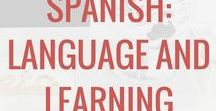 Spanish: Language and Learning / Spanish language learning aids, guides, and tips. How to learn Spanish.