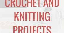 Crochet and Knitting Projects / Crochet and Knitting Projects. Patterns and ideas for crochet and knitting.