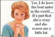 SISTER SAYINGS!