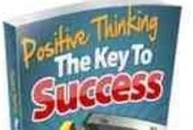 Positive Thinking - The Key 2 Success