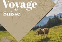 Suisse Voyage / Collection d'idées et d'inspiration pour un voyage en Suisse. Road trips, bons plans, bonnes adresses et guides pratiques!