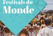 Festivals du monde / Festivals autour du monde à voir au moins une fois dans sa vie! Vive le voyage!