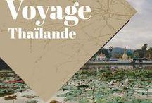 Thaïlande Voyage / Collection d'idées et d'inspiration pour un voyage en Thaïlande. Road trips, bons plans, bonnes adresses et guides pratiques!