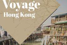Hong Kong Voyage / Collection d'idées et d'inspiration pour un voyage à Hong Kong. Découvrez le pays à travers ses paysages, sa nature, ses villes et sa culture.