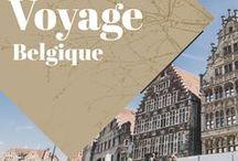 Belgique Voyage / Collection d'idées et d'inspiration pour un voyage en Belgique. Bons plans, bonnes adresses, tous les plus beaux paysages et les plus belles villes!