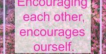 Encouraging Quotes / Encouraging quotes for women about life.