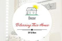 Blessing THIS Home with DIY and More / Blessing our home making it a safe loving, comfort zone for family and all who enter.  DIY and how to minimize those OCD issues of clutter and being organized! Allow yourself to be particular to your wants and wishes for your home, let's Bless our Home!
