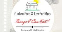 Things I can Eat - with modification (GF and LowFodmap) / Being Gluten Intolerent and following a Low FodMap restrictive diet due to Fructose, I have to modify a lot of recipes, however I am excited to find these recipes that are a good start and might need just a bit of modification, but not much! It's foods I CAN eat!