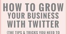 Twitter Tips & Tricks / Learn how to use Twitter to your advantage for yourself and your business.