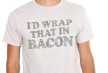 You're BACON me crazy! / everything #bacon