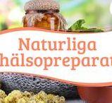 Naturliga hälsopreparat / Naturliga och hemmahjorda hälsopreparat för åkommor såsom diabetes, bronkitis, astma och allergier.