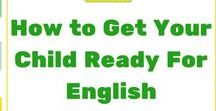 How to get your child ready for English