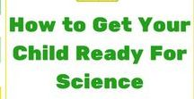 How to get your child ready for Science