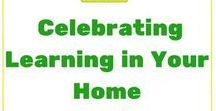 Celebrating Learning in Your Home