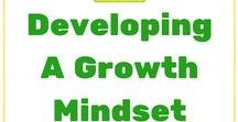 Developing a Growth Mindset - Kids and Parents
