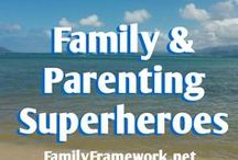 Family & Parenting Superheroes / Tips for improving your parenting