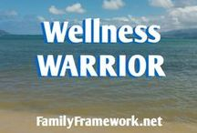 Wellness Warrior / General health, physical and emotional well-being