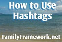 hashtags / Learning how to use hashtags and when? This board may be helpful.