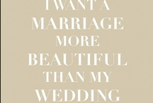 Marriage Inspiration / Little bits of wisdom for after the wedding