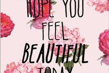 Beauty Quotes / Die schönsten Zitate und Sprüche über Schönheit und Beauty.