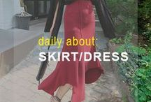 Daily About: Skirt / Dress