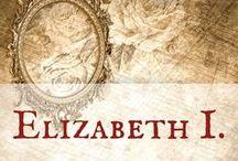 Elizabeth I. / Elizabeth I., Elizabeth Tudor, Tudors, England, Virgin Queen, Gloriana