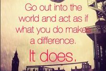 """Making a World of Difference / """"It's the action, not the fruit of the action, that's important. You have to do the right thing. It may not be in your power, may not be in your time, that there'll be any fruit. But that doesn't mean you stop doing the right thing. You may never know what results come from your action. But if you do nothing, there will be no result.""""  ― Mahatma Gandhi"""