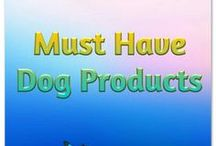 Must Have Dog Products / Dog products, dog training products, dog toys, dog accessories