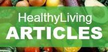 Healthy Living Articles / Daily news about health, psychology, beauty, nutrition, fitness, food, exercise, remedies, DIY and more...