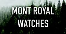 ∆ MONT ROYAL WATCHES ∆