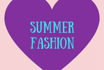 Summer Fashion / Summer Fashion Ideas for Women and College Students