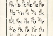 Sign Language / by Denise Borg