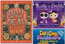 Books for Kids: Día de Muertos / A collection of the best books in English and Spanish for kids to learn about the celebration of Día de Muertos or Day of the Dead.