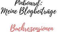 Meine Blogbeiträge Buchrezensionen und Buchtipps / Hier geht es um meine Bücher die ich gelesen habe und auf meinem Blog gibt es die Rezensionen ;)