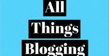 All Things Blogging / Blogging tips and advice, plus examples of successful blogging strategies!