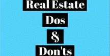 Real Estate Dos and Don'ts / Marketing ideas for real estate firms and properties for sale.