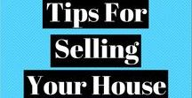 Selling Your House / What you need to know about getting your house ready to sell.