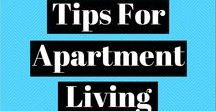 Apartment Living / Tips for finding an apartment and making it your new home!