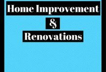 Home Improvement And Renovations / Home improvement and renovation ideas.  Increase the value of your house!