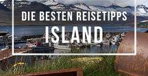 Reisetipps für Island / Reisetipps und Inspiration für Deine Island-Reise: Vorbereitung, Routenplanung, Roadtrip, Reiseführer und Übernachtungen.